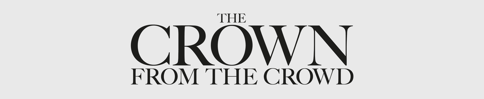 The Crown from the Crowd